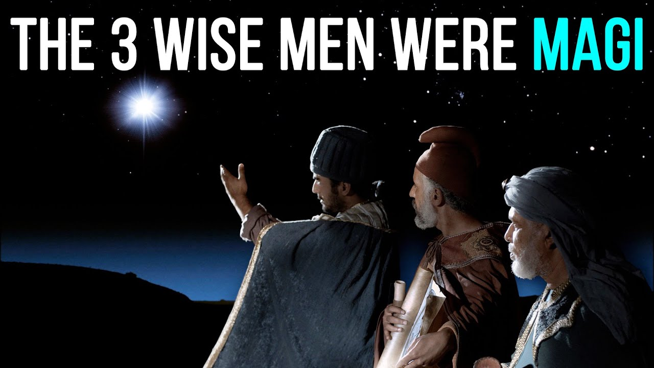 The 3 Wise Men Were Magi… Magicians… Wizards
